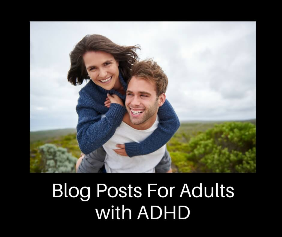 Blog Posts for Adults with ADHD | Thriving with ADHD